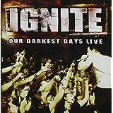 Our Darkest Days Live