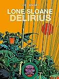 Lone Sloane Vol 2 - Delirius