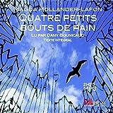 Quatre Petits Bouts de Pain (CD MP3)