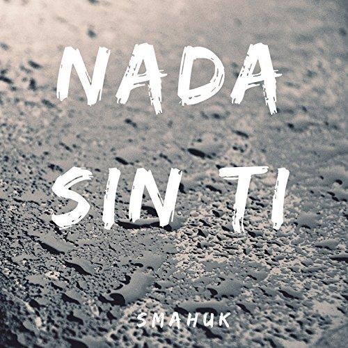 Ti Sin Nada (Nada Sin Ti)