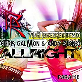 Chris Galmon & Andy Ztoned-All Right