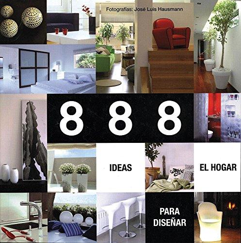 888 ideas para diseñar el hogar