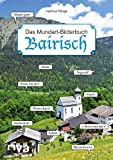 Bairisch – Das Mundart-Bilderbuch