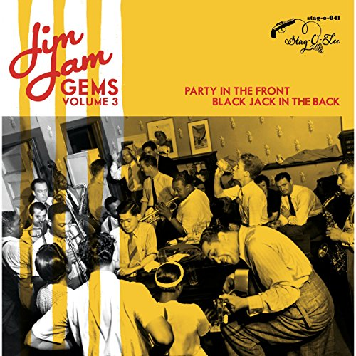 Jim Jam Gems Vol. 3 (Party In The Front, Black Jack In The Back)