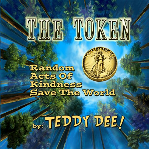 the-token-random-acts-of-kindness-save-the-world-english-edition
