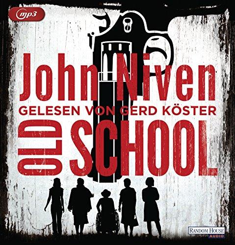Buchseite und Rezensionen zu 'Old School' von John Niven