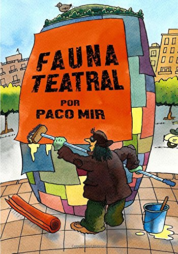 Fauna Teatral: Dibujos de bcn por Paco Mir