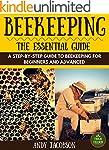 Beekeeping: Beekeeping Essential Guid...