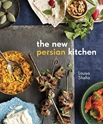 The New Persian Kitchen by Louisa Shafia (2013-04-16)