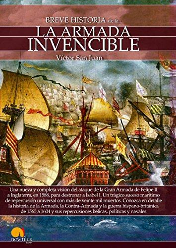 Breve historia de la Armada invencible por Víctor San Juan
