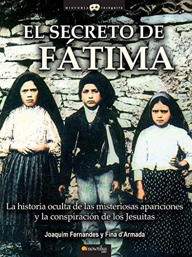 El secreto de Fátima (Historia Incógnita)