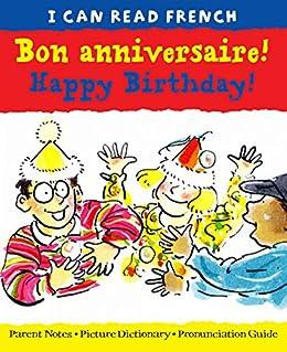 Bon Anniversaire Happy Birthday I Can Read French English