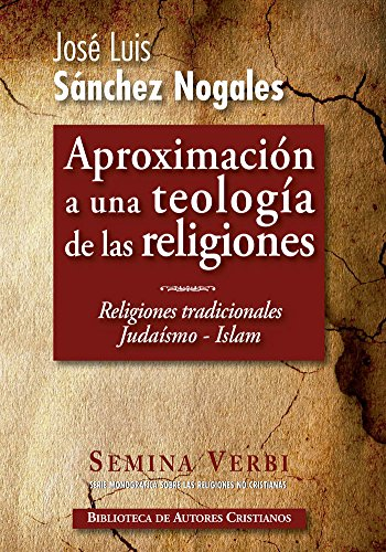 El judaísmo ; El islam por J. L. Sánchez Nogales