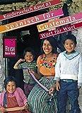 Kauderwelsch, Spanisch für Guatemala - Fridolin Birk