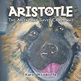 Aristotle: The Akita That Saved Christmas (English Edition)