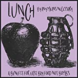 Lunch by Any Means Necessary: A Benefit for East Bay Food Not Bombs