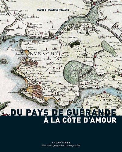 Du pays de Guérande à la Côte d'Amour