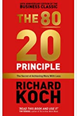 The 80/20 Principle: The Secret of Achieving More with Less: Updated 20th anniversary edition of the productivity and business classic Paperback