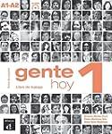 Gente Hoy 1 A1-A2 : Libro de trabajo...