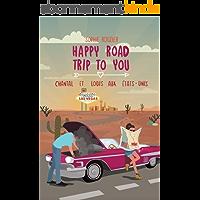 Happy road trip to you: Chantal et Louis aux États-Unis: une comédie feelgood dépaysante et pleine d'aventures!