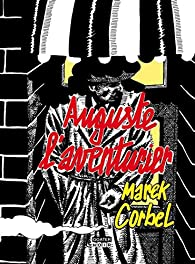 Auguste l'aventurier par Marek Corbel