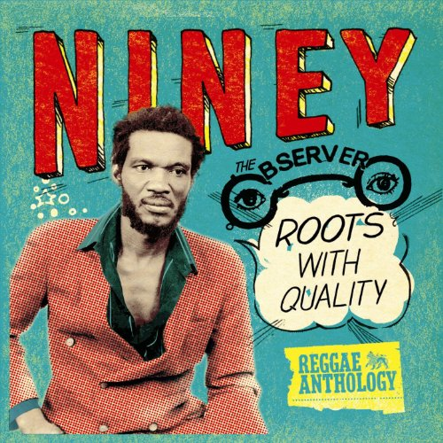 Reggae Anthology: Niney The Ob...