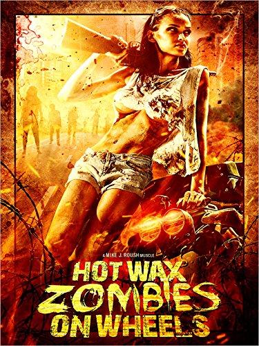 Hot Wax Zombies on Wheels [OV]