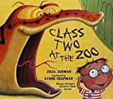 Class Two at the Zoo [Paperback] [Jan 01, 2017] Jarman, Julia