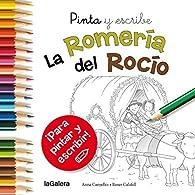 Pinta Y Escribe. La Romería Del Rocío par Fran Nuño