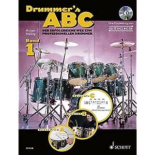 Drummer's ABC: Der erfolgreiche Weg zum professionellen Drummer. Band 1. Schlagzeug. Ausgabe mit CD.