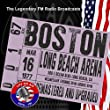 Legendary FM Broadcasts - Long Beach Arena, Long Beach CA 16th March 1977