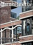 Architektur International 3 2016 Wohnen an der Spree Garten spezial Zeitschrift Magazin Einzelheft Heft