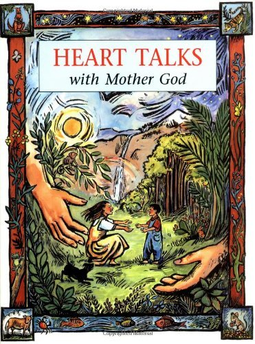 Heart Talks With Mother God (Children) by Bridget Mary Meehan (1995-08-02)
