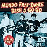 Mondo-Frat-Dance-Bash-A-Go-Go