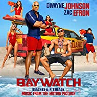 Baywatch (Music From The Motion Picture) [Explicit]