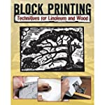 Block Printing: Basic Techniques for...