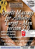 Sports Massage for Athletes: Target - Men version 2.0perfect for Baseball, Basketball, Football, Soccer & Track Enthusiasts by Carrie Lance