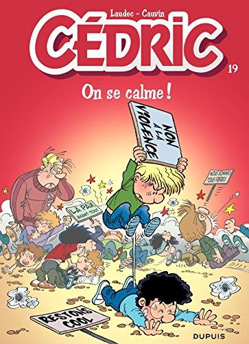 Cédric - 19 - On se calme ! par Cauvin