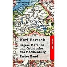 Sagen, Märchen und Gebräuche aus Mecklenburg Band 1