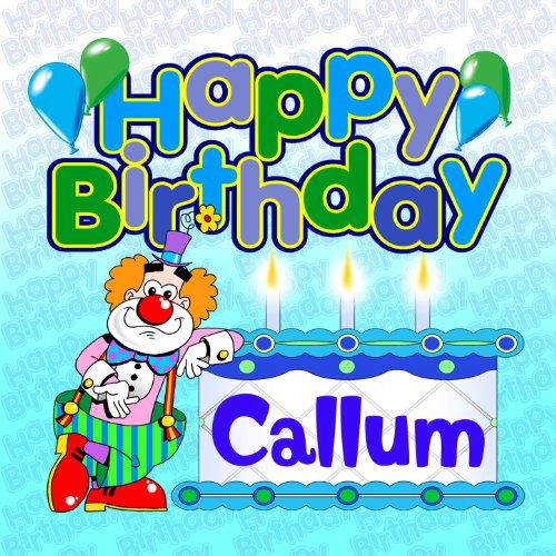 Happy Birthday Callum
