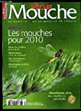 PECHE MOUCHE N° 76 - MONTAGE LES MOUCHES POUR 2010 VIVRE LES PETITES FRANCAISES, MATERIAUX OSEZ LE NATUREL, 6 STREAMERS DIABOLIQUES MONTAGES A PLAT L'AVENIR, MOULINETS D'OR LES MEILLEURS PRODUITS