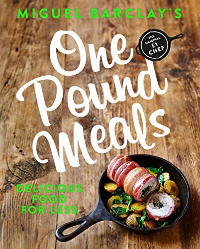 One Pound Meals by Miguel Barclay (2017-01-26)