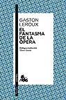 El fantasma de la ópera par Leroux