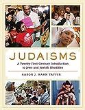 Judaisms – A Twenty–First–Century Introduction to Jews and Jewish Identities