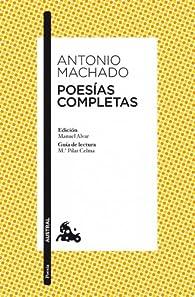 Poesías completas par Antonio Machado