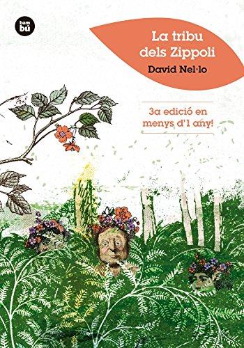 La tribu dels Zippoli (Joves Lectors) por DAVID NEL.LO COLOM