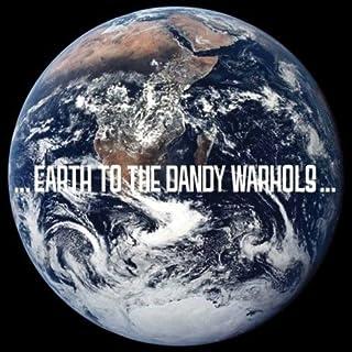 Earth to Dandy Warhols by The Dandy Warhols (B001CB0UWY) | Amazon Products