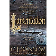 Lamentation (The Shardlake Series Book 6)