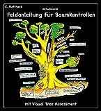 Aktualisierte Feldanleitung für Baumkontrollen mit Visual Tree Assessment