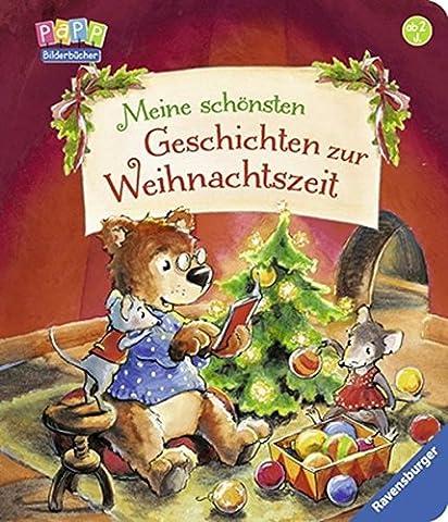 Meine schönsten Geschichten zur Weihnachtszeit (Wie Begann Weihnachten)